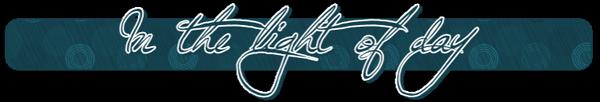 ♦  In the light of dayClassement de La clientèle ★★★★★★ Hors D'oeuvre Macchiato