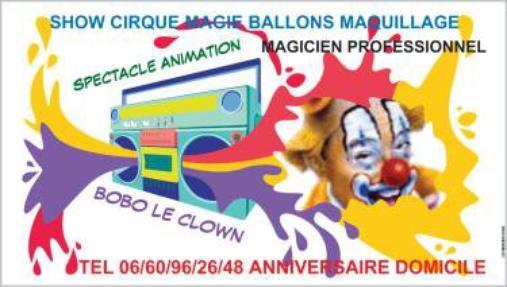 Tous les samedi et dimanche faite appelle à boboleclown magicien clown pour vos fete Marseille
