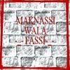 MAKNASSI WALA FASSI