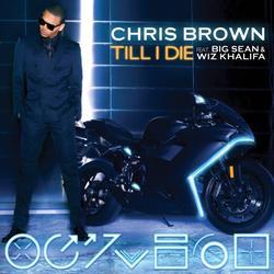 """LES NOUVEAUX SINGLES DE CHRIS BROWN """"TILL I DIE"""" ET """"SWEET LOVE"""" MAINTENANT DISPONIBLES SUR ITUNES !"""