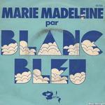 Balavoine chante Marie-Madeleine