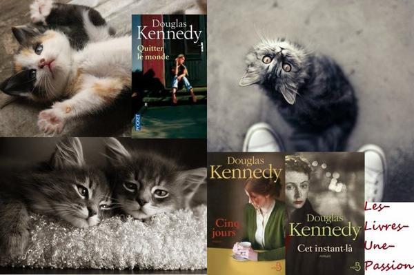 CINQ JOURS/ CET INSTANT-LA/  QUITTER LE MONDE de Douglas Kennedy