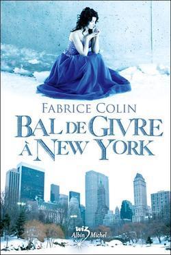 Bal de Givre à New York, Fabrice Coli