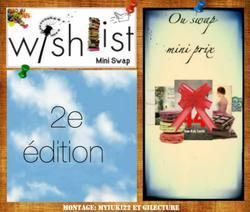 Mini Swap Wish List: 2 ème édition.