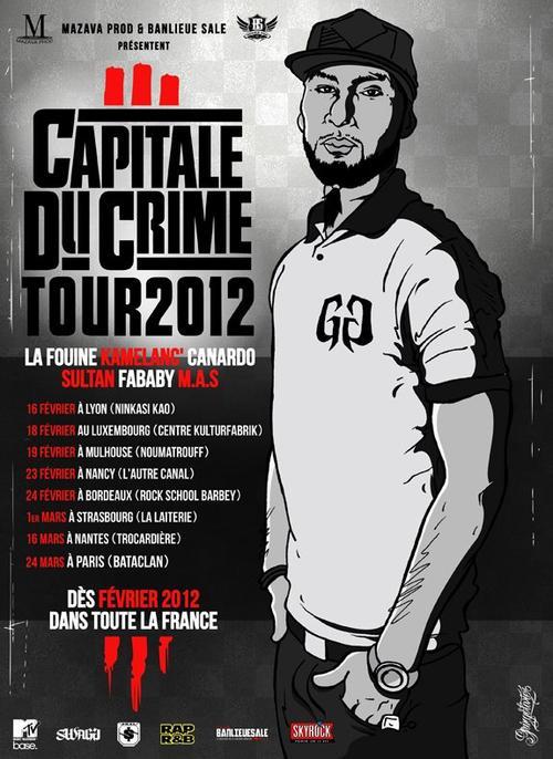 La Fouine présente le CAPITALE DU CRIME 3 TOUR  A partir du mois de Février!!!!!!!