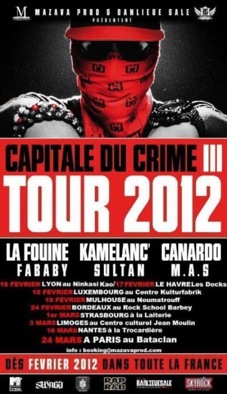 La Tournée CAPITALE DU CRIME 3 TOUR 2012 débute aujourd hui