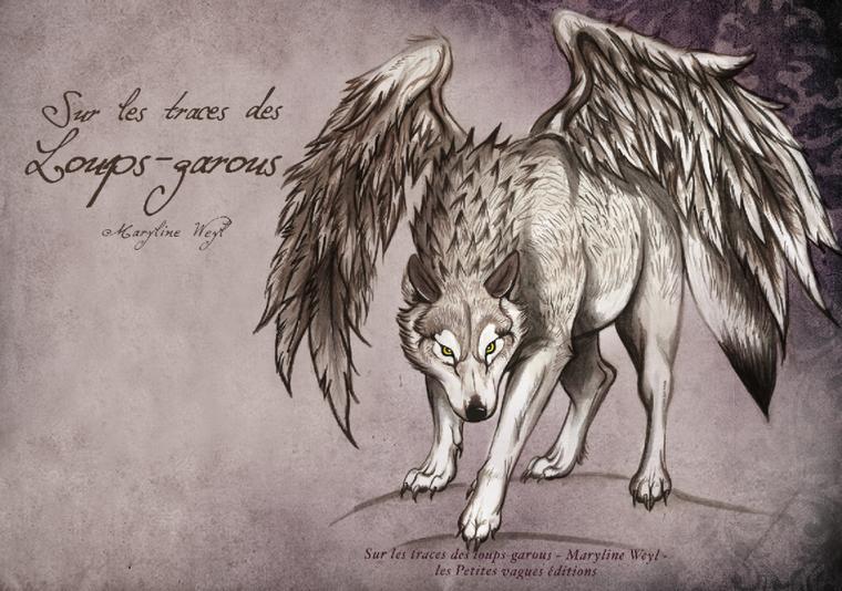 Sur les Traces des Loups-Garous - Marylin Weyl