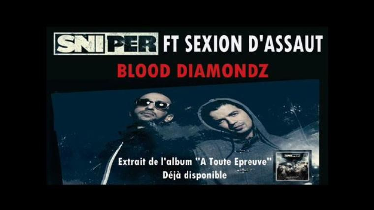 Sniper ft Sexion d'Assault - Blood Diamond NEW* (2012)