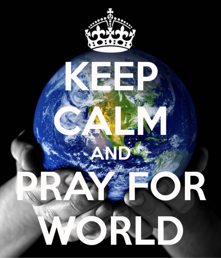 #PRAY FOR THE WORLD