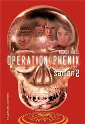 Opération phénix de Franck Krebs