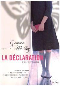 La Déclaration : L'Histoire d'Anna de Gemma Malley