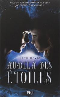 Au-delà des étoiles de Beth Revis