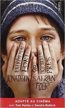 Jonathan SAFRAN FOER Extrêmement fort & incroyablement près