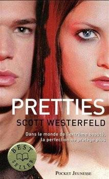Scott WESTERFELD Pretties (Tome 2)