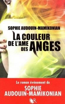 Sophie AUDOUIN-MAMIKONIAN La couleur de l'âme des anges