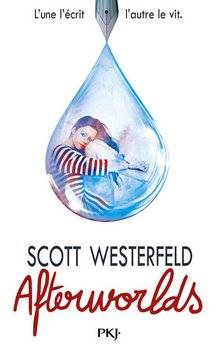 Scott WESTERFELD Afterworlds