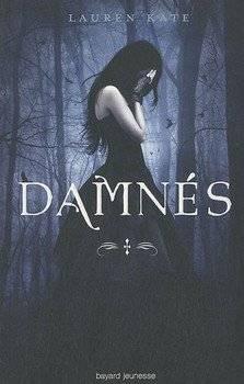 Lauren KATE Damnés (Tome 1)