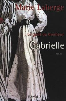 Marie LABERGE Gabrielle (Tome 1)