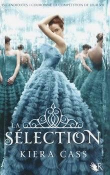 Kiera CASS La Sélection (Tome 1)