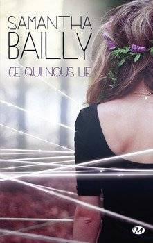 Samantha BAILLY Ce qui nous lie