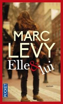 Marc LEVY Elle et lui