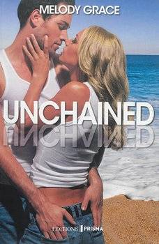 Melody GRACE Unchained (Tome 3)