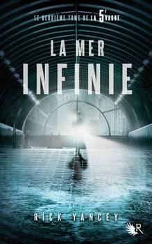 Rick YANCEY La mer infinie (Tome 2)