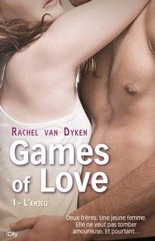 Rachel VAN DYKEN Games of Love : L'enjeu (Tome 1)