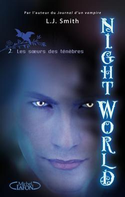 Night World, tome 2 de L.J. Smith