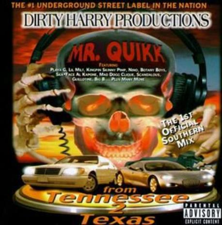 Mr. Quikk - From Tennessee 2 Texas