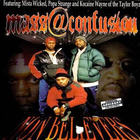 Mass @ Confusion - Non Believers