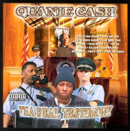 Quanie Cash - Tha Real Testimony