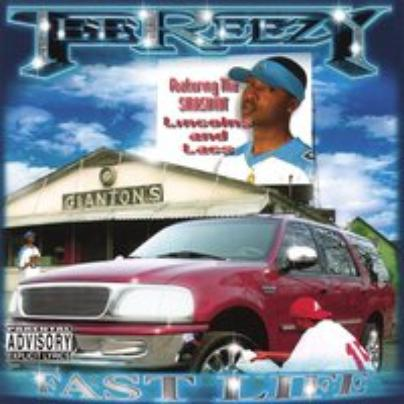 Tee Reezy - Fast Life