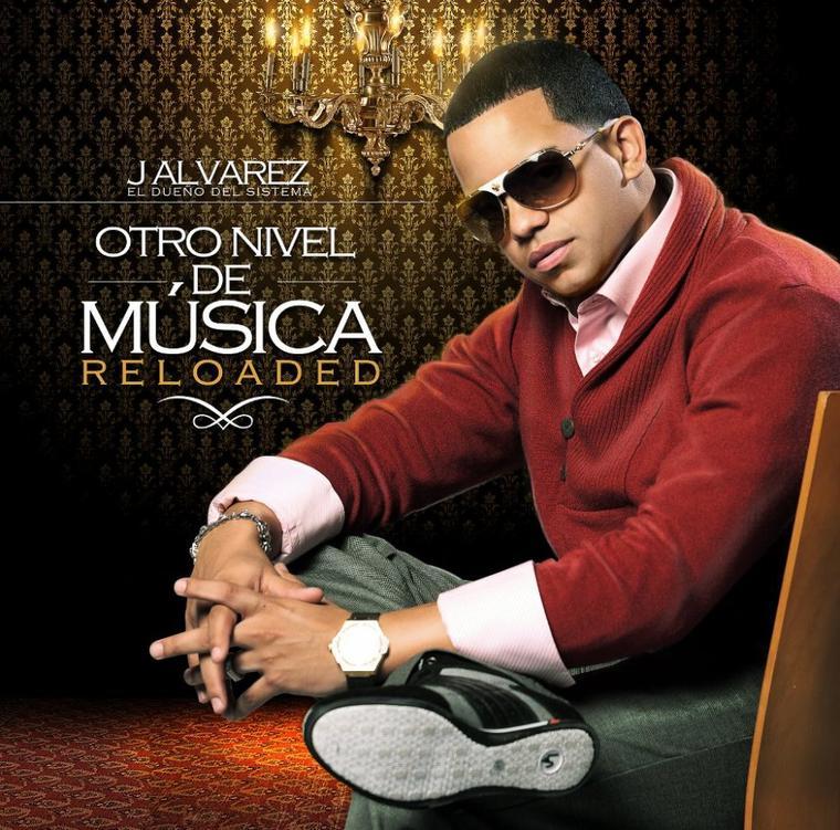 J Alvarez – Otro Nivel De Música Reloaded (2012)