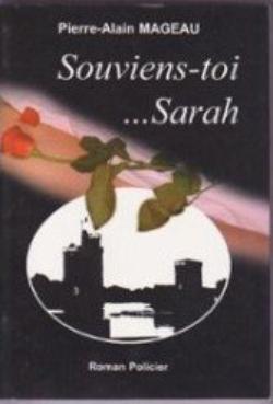 Souviens-toi...Sarah, de Pierre-Alain Mageau
