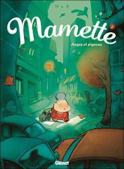 Mamette, tome 1 : Anges et pigeons, de NOB