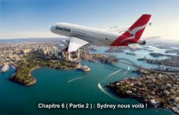 """Chapitre 6 Partie 2 :""""Sydney nous voilà """""""
