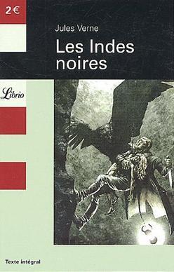 Les Indes Noires de Jules Verne