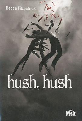 Hush Hush (tome 1) de Becca Fitzpatrick