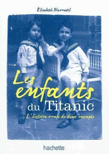 Les enfants du Titanic de Elisabeth Navratil