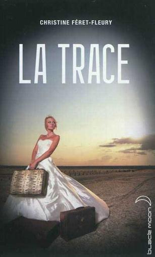 La trace de Christine Féret-Fleury