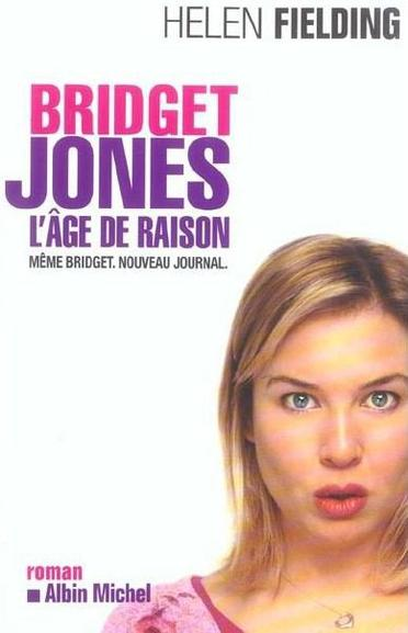 Bridget Jones : l'âge de raison de Helen Fielding