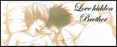 ♥ Love hidden ' brother ♥