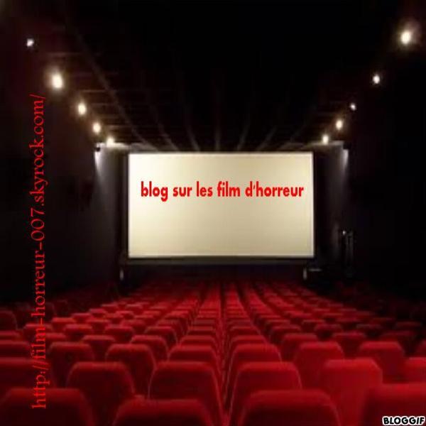blog spécial sur les film d'horreur