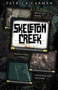 Skeleton Creek de Patrick Carman