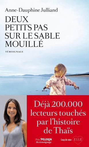 Deux petits pas sur le sable mouillé de Anne-Dauphine Julliand