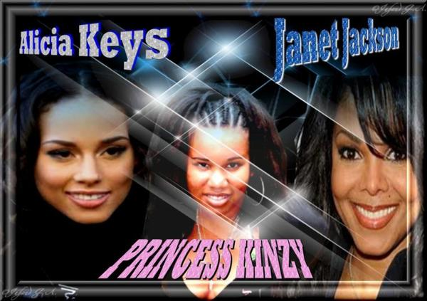 Alicia Keys - Princess Kinzy - Janet Jackson
