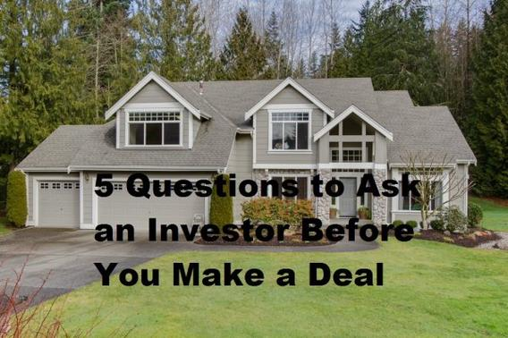 5 Questions to Ask an Investor Before You Make a Deal