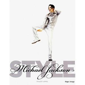 MICHAEL JACKSON STYLE: LE LIVRE
