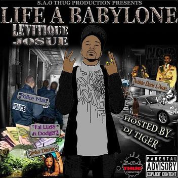 LIFE A BABYLONE / Levitique Josue - Bullit Ina Heart (2013)